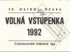 1992 - 1993 Ostroj Opava (permanentka)
