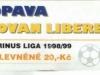 1998 - 1999 Opava - Liberec