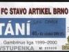 1999 - 2000 Brno - Opava