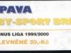 1999 - 2000 Opava - Brno