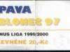 1999 - 2000 Opava - Jablonec
